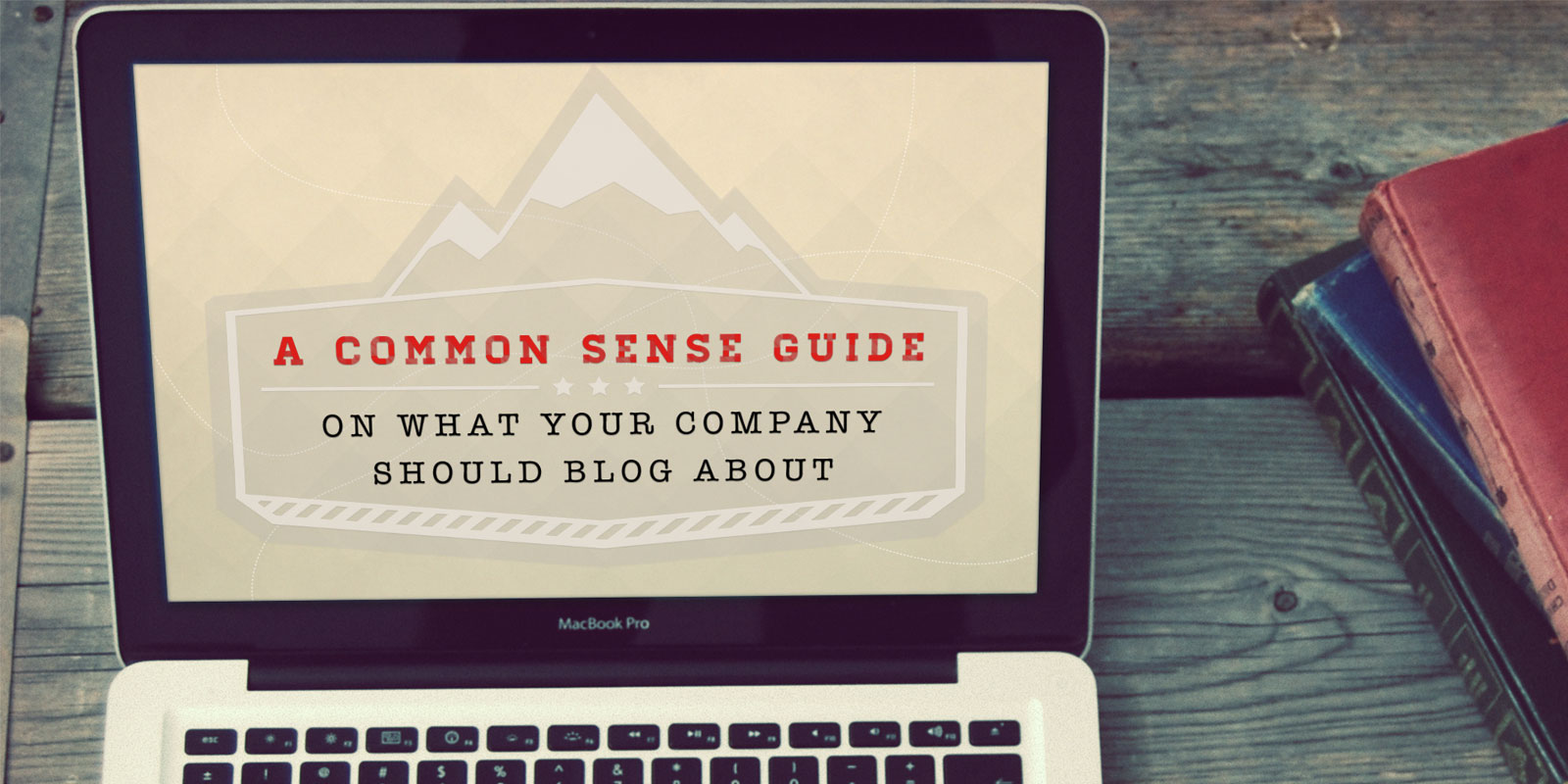 Common Sense Blogging Guide