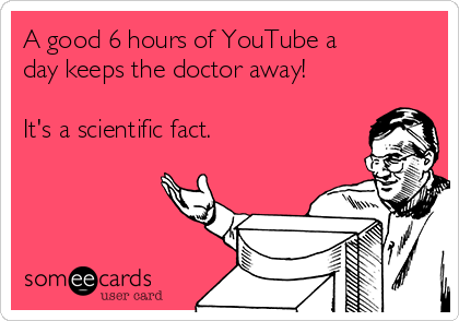 6 hours a day keeps the doctor away