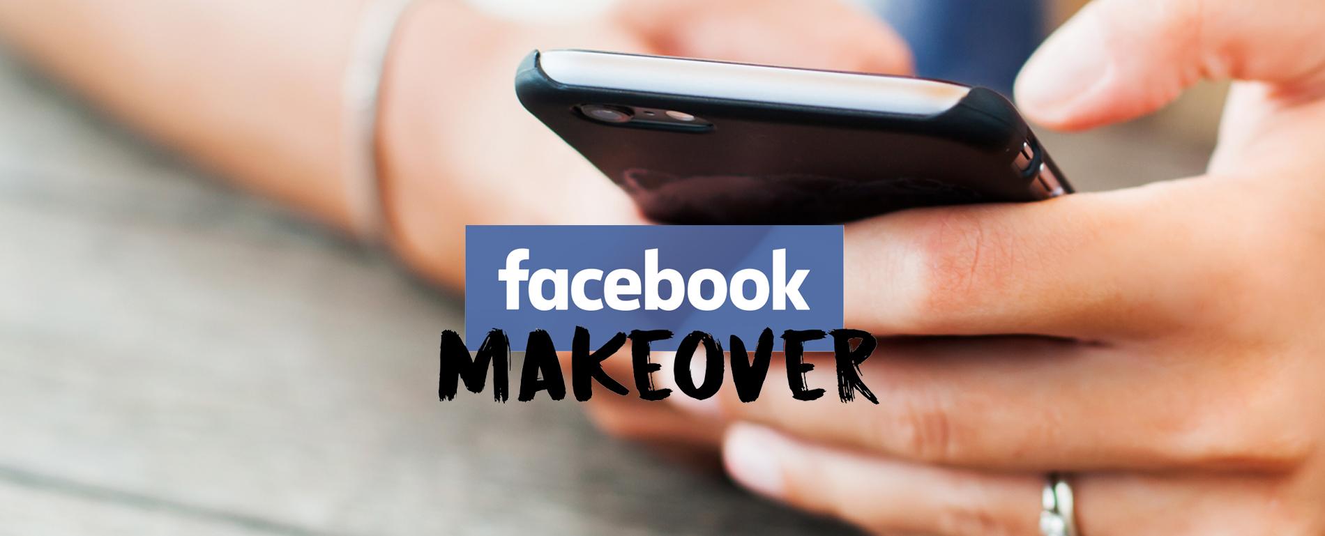 Facebook Makeover