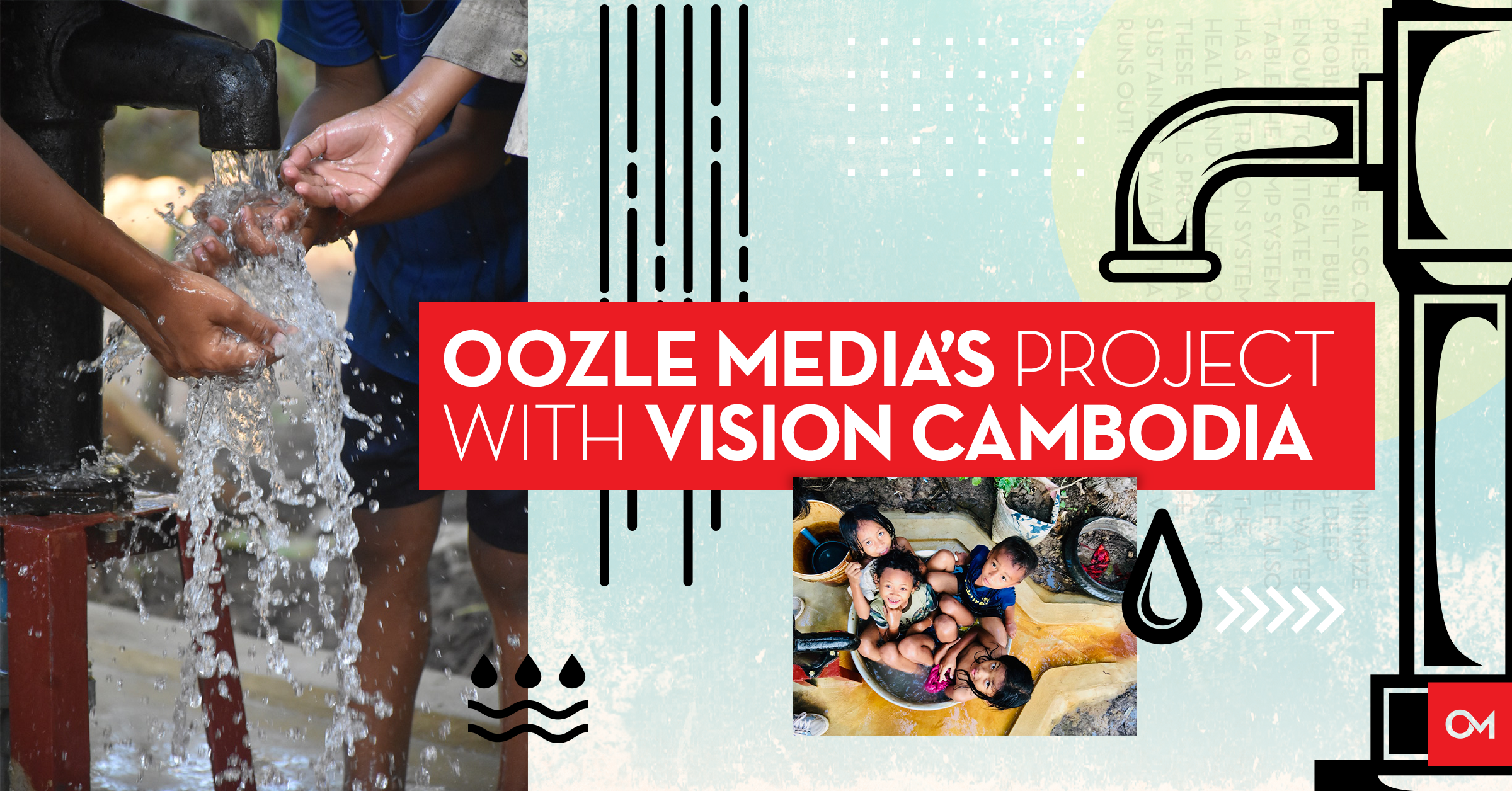 Oozle Media's Project with Vision Cambodia