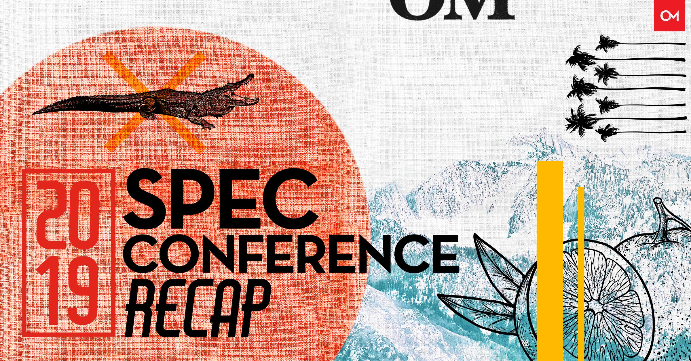 SPEC conference recap