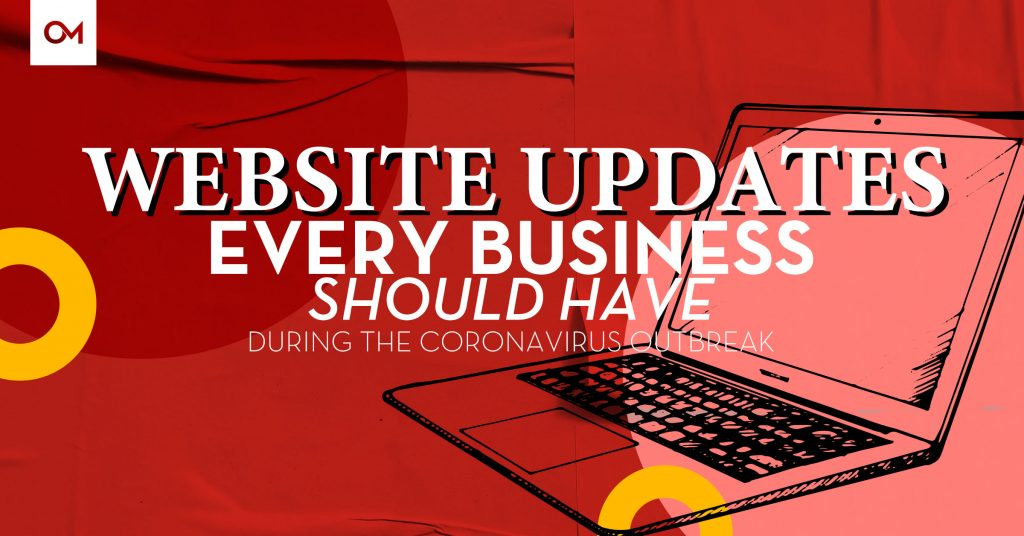 Website updates every business should have during the outbreak