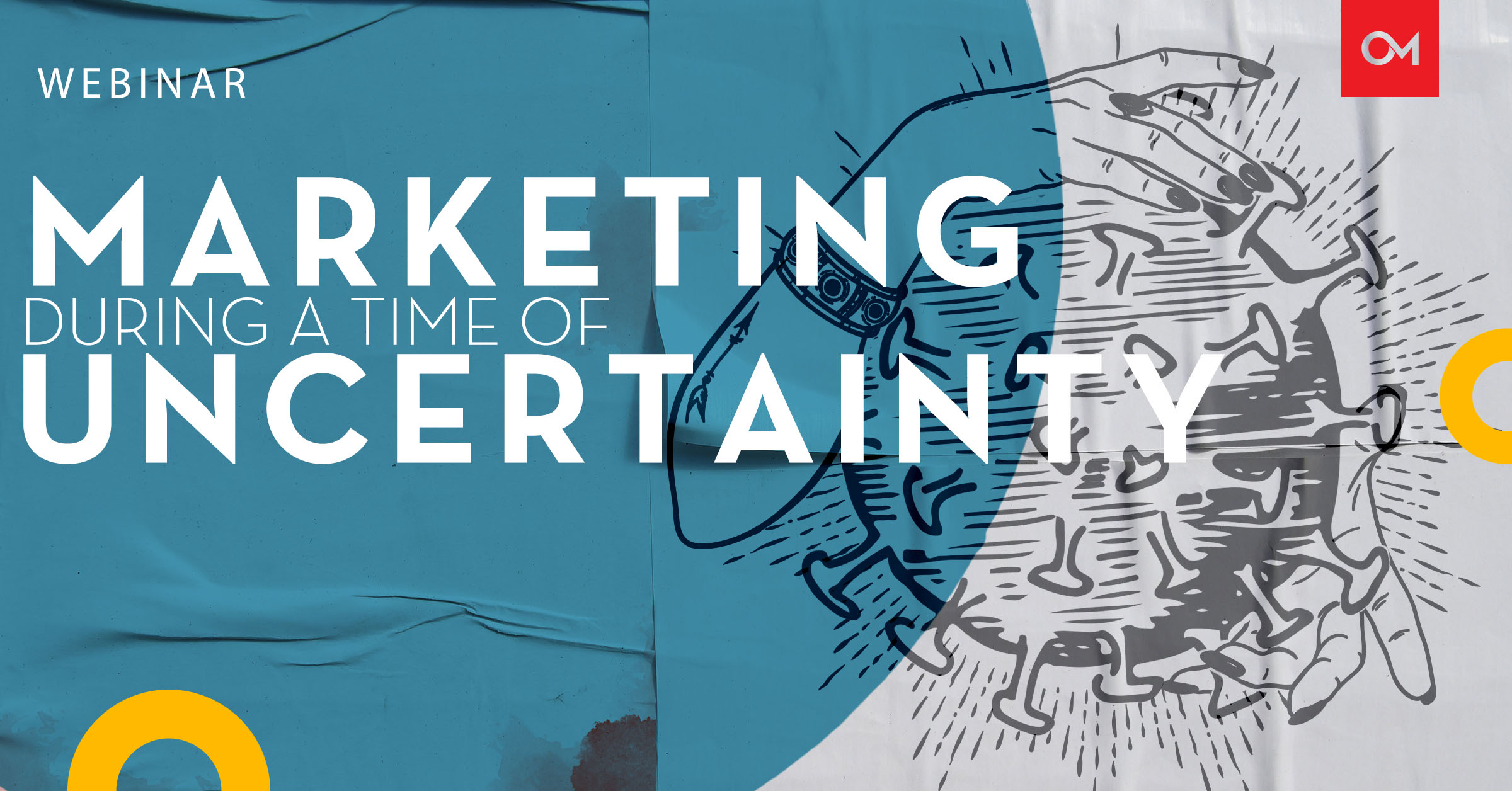 Webinar: Marketing During a Time of Uncertainty
