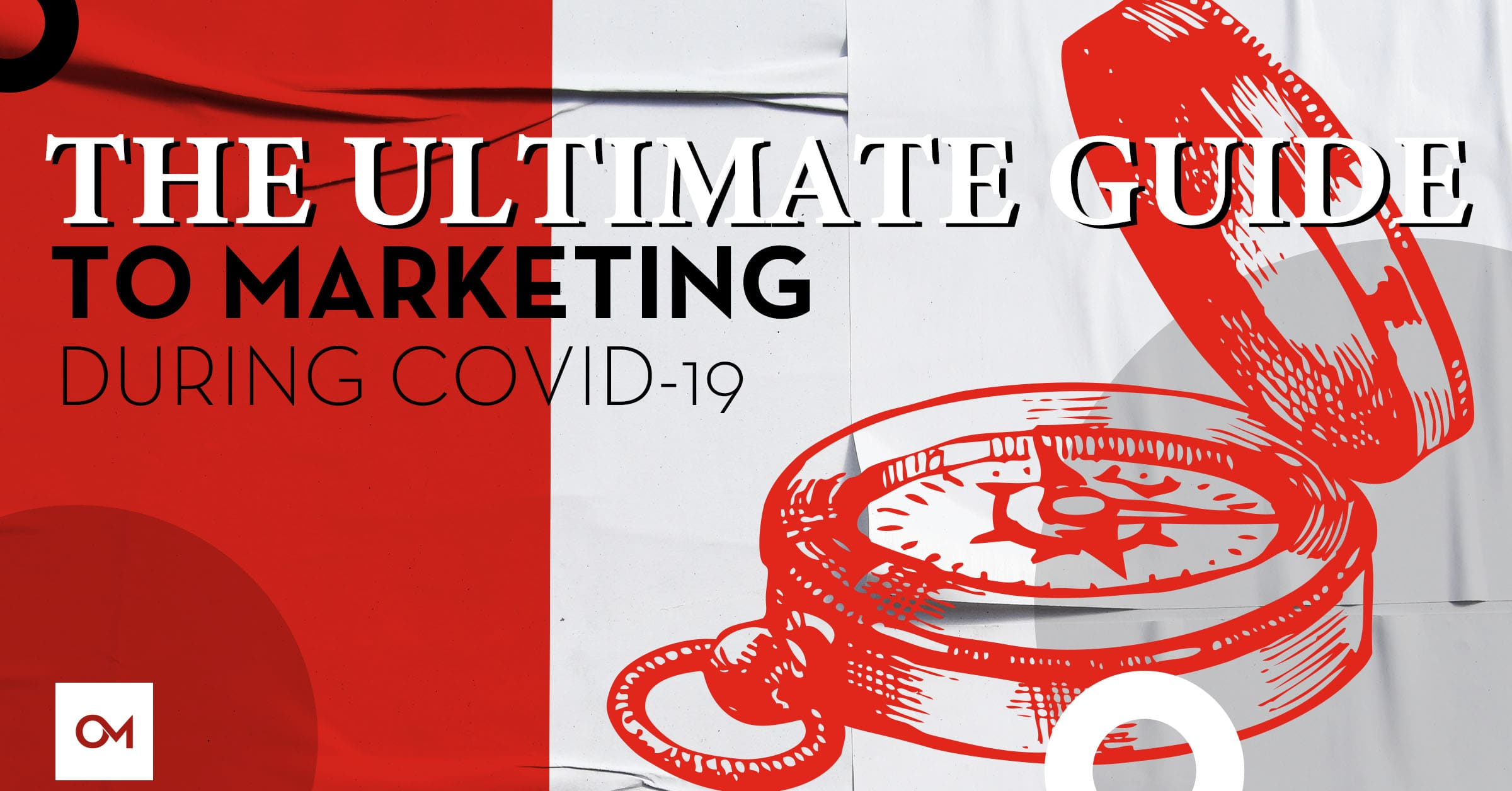 Ultimate Guide to Marketing COVID-19 Header