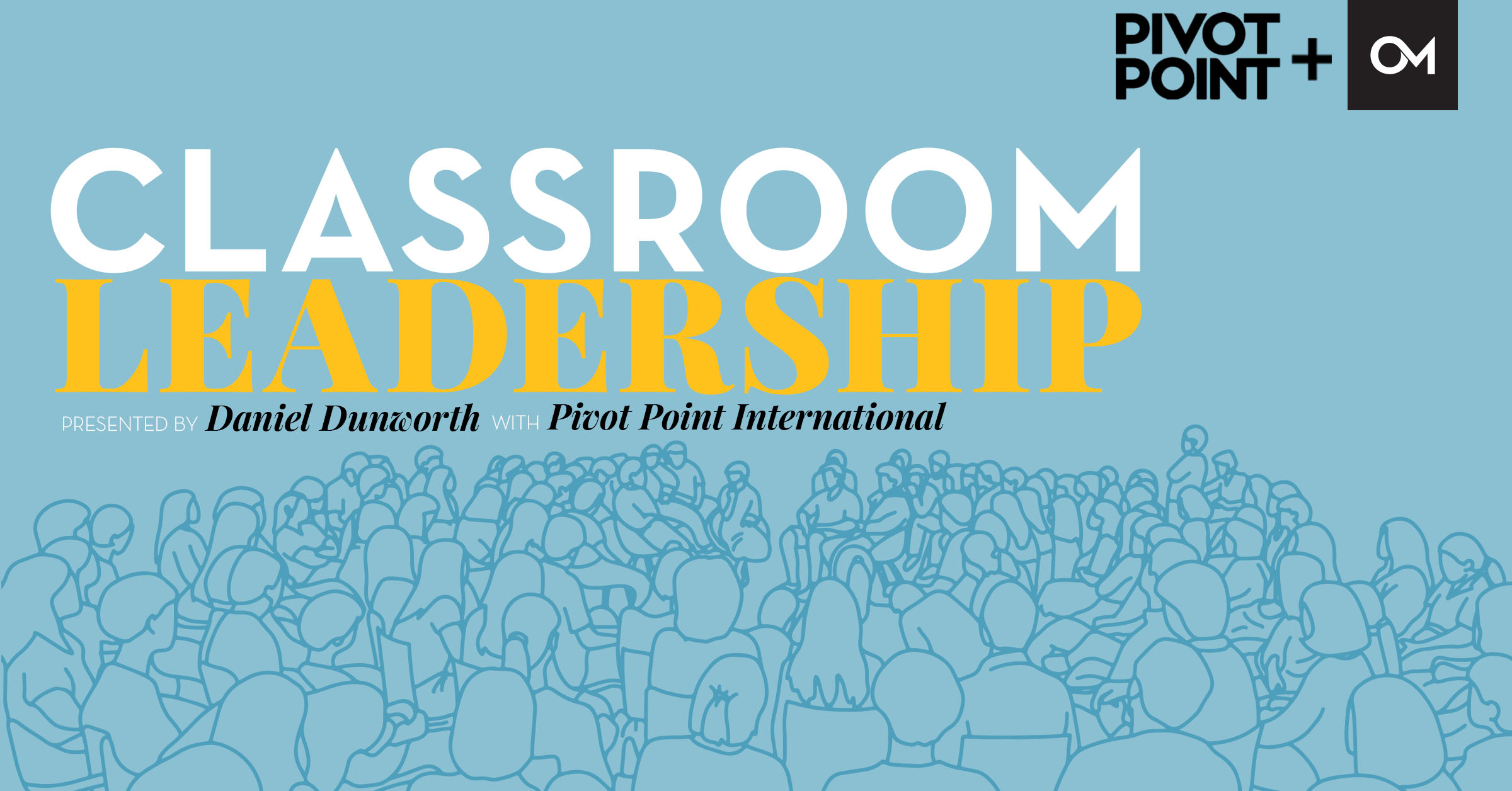 Classroom leadership with Pivot Point International