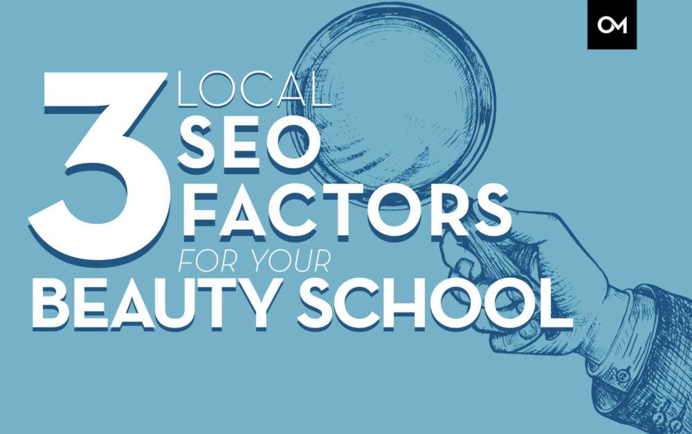 3 Local SEO Factors for Beauty SChools