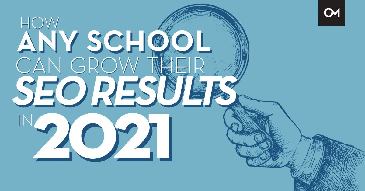 How any school can grow their SEO results in 2021